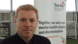 Neil Lennon says it's okay to talk about Mental Health at Work